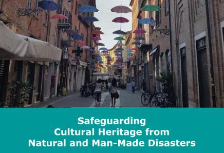 Salvaguardar el patrimonio cultural de los desastres naturales y los causados por el ser humano