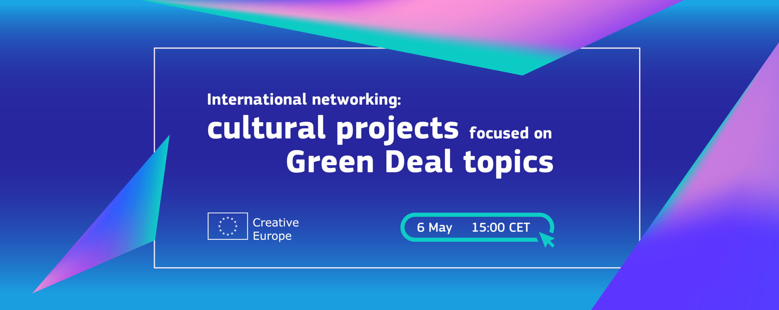 International Networking: cultural projects focused on Green Deal topics