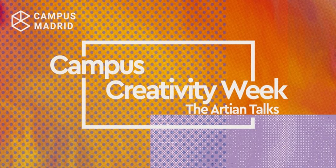 Campus Creativity Week. The Artian Talks