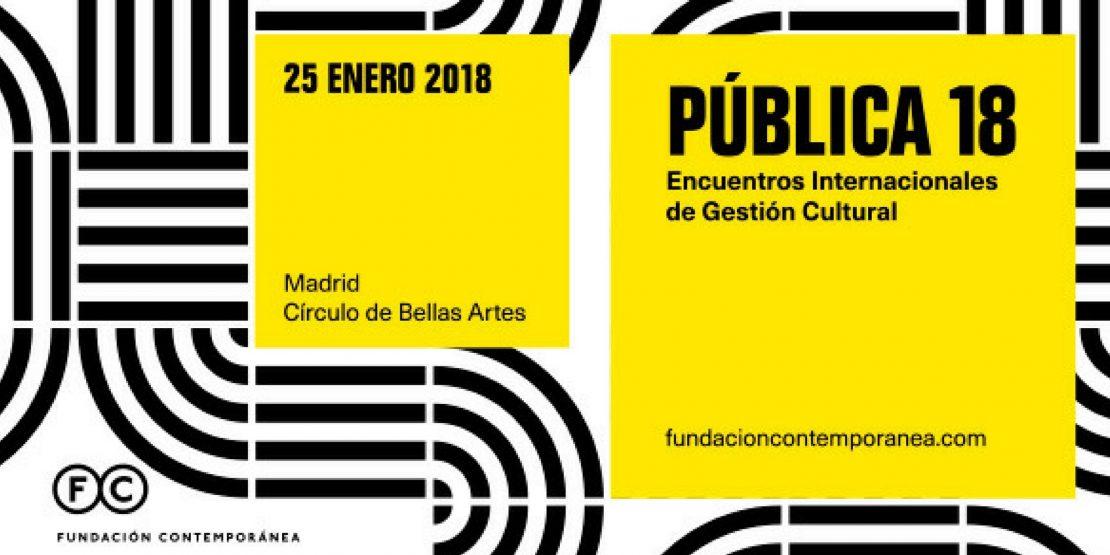Encuentro de Gestión Cultural: Pública 2018