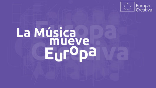 Dosier. La Música Mueve Europa
