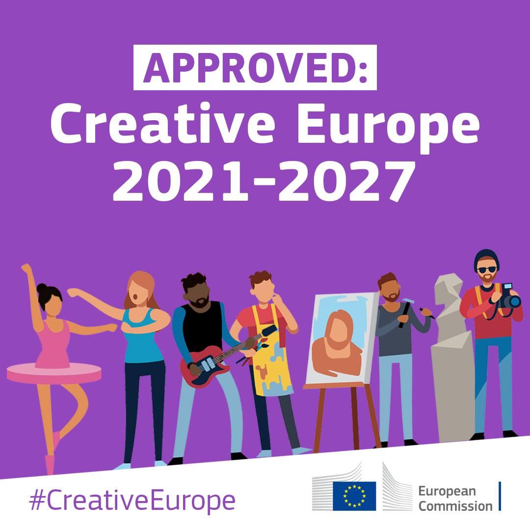 ¡Aprobado el nuevo programa Europa Creativa 2021-2027!